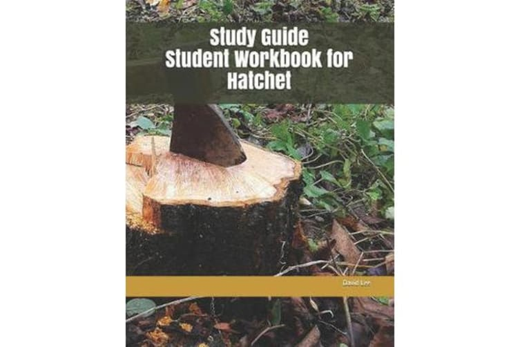 Study Guide Student Workbook for Hatchet