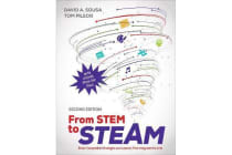 From STEM to STEAM - Brain-Compatible Strategies and Lessons That Integrate the Arts