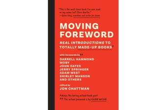 Moving Foreword - Real Introductions to Totally Made-Up Books