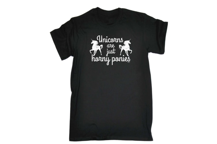 123T Funny Tee - Unicorns Are Just Horny Ponies - (5X-Large Black Mens T Shirt)