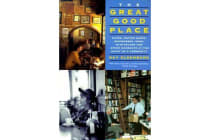 The Great Good Place - Cafes, Coffee Shops, Bookstores, Bars, Hair Salons, and Other Hangouts at the Heart of a Community