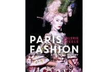 Paris Fashion - A Cultural History