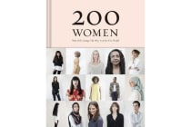 200 Women - Who Will Change The Way You See The World