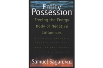 Entity Possession - Freeing the Energy Body of Negative Influences