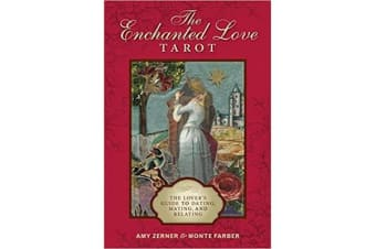 Enchanted Love Tarot - The Lover's Guide to Dating, Mating and Relating