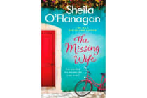 The Missing Wife - The Unputdownable Bestseller