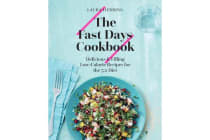 The Fast Days Cookbook - Delicious & Filling Low-Calorie Recipes for the 5:2 Diet