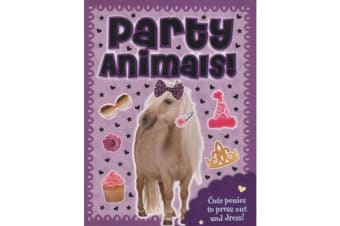 Party Animals Pony - Press Out, Dress Up & Play!
