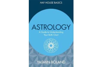 Astrology - A Guide to Understanding Your Birth Chart
