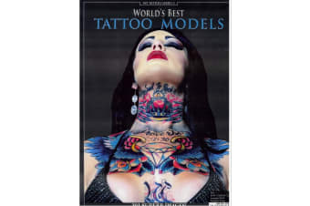 World's Best Tattoo Models : 101 Superb Images , by Timothy Remus , By (author) Akos Banfalvi