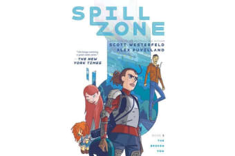 Spill Zone Book 2 - The Broken Vow