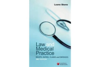 Law and Medical Practice - Rights, Duties, Claims and Defences