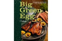 Big Green Egg Cookbook - Celebrating the Ultimate Cooking Experience