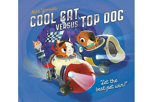 Cool Cat versus Top Dog - Who will win in the ultimate pet quest?