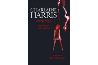 After Dead - What Came Next in the World of Sookie Stackhouse