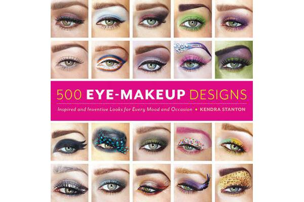 500 Eye Makeup Designs - Inspired and Inventive Looks for Mood and Occasion