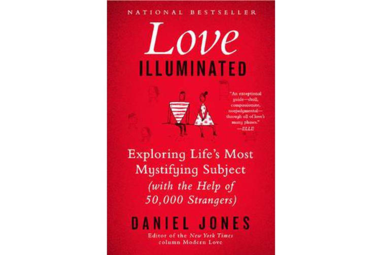 Love Illuminated - Exploring Life's Most Mystifying Subject (With the Help of 50,000 Strangers)