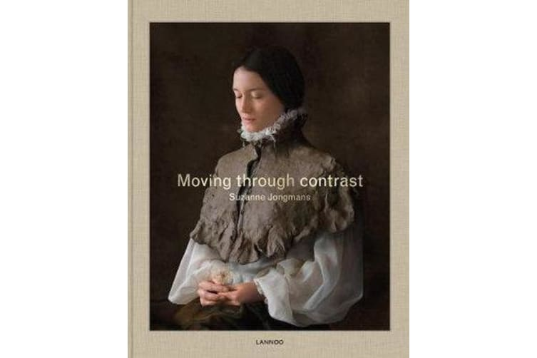 Moving Through Contrast - Suzanne Jongmans