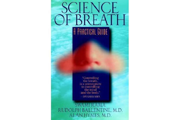 Science of Breath - A Practical Guide