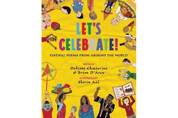 Let's Celebrate! - Festival Poems from Around the World