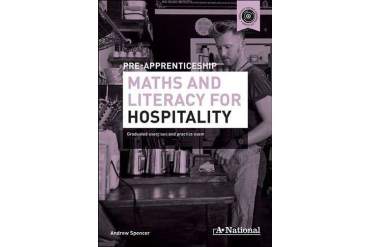 A+ National Pre-apprenticeship Maths and Literacy for Hospitality