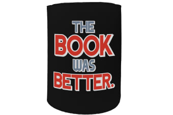 123t Stubby Holder - the book was better - Funny Novelty