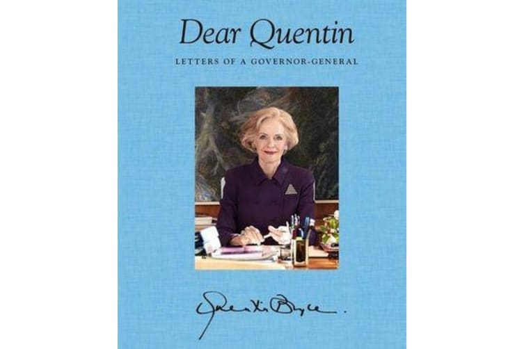 Dear Quentin - Letters of a Governor-General