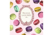 Macarons: The Recipes: by Laduree - by Ladur e