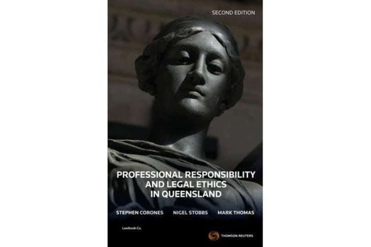 Professional Responsibility & Legal Ethics in Queensland