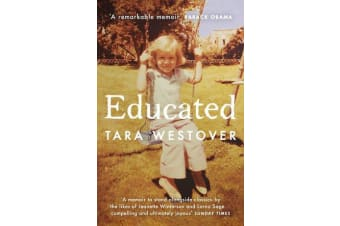 Educated - The Sunday Times and New York Times bestselling memoir