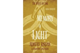 A Memory Of Light - Book 14 of the Wheel of Time