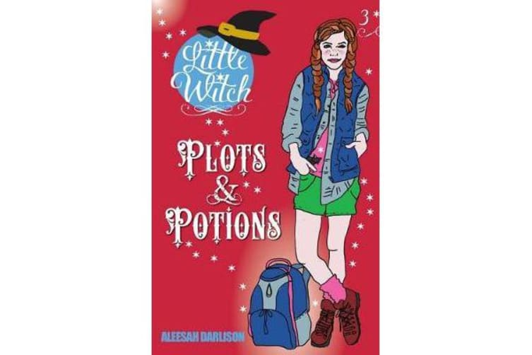 Little Witch - Plots & Potions Book 3
