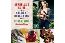 Arabella's Guide To... Nutrient-Dense Food On A Shoestring
