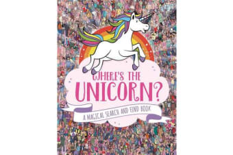Where's the Unicorn? - A Magical Search-and-Find Book