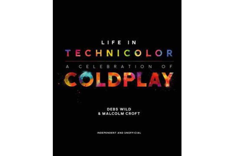 Life in Technicolor - A Celebration of Coldplay