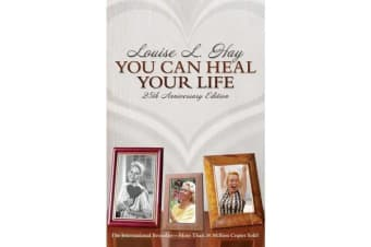 You Can Heal Your Life - 25Th Anniversary Edition