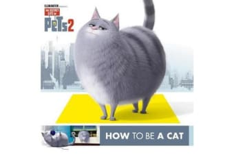 Secret Life of Pets #2 - How To Be A Cat/How To Be A Dog
