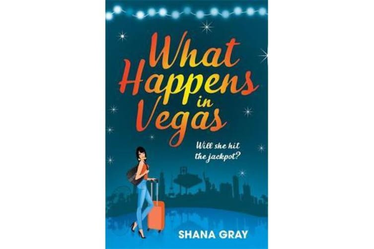 What Happens In Vegas - A fabulously fun, escapist summer read