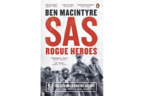 SAS - Rogue Heroes - the Authorized Wartime History
