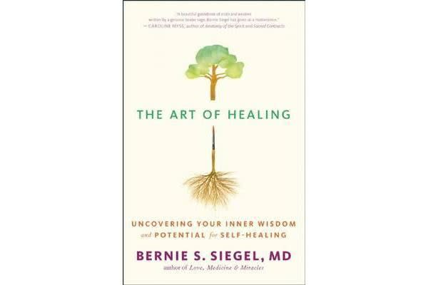 The Art of Healing - Uncovering the Wisdom of the Unconscious and the Mind-Body-Spirit Connection