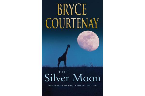 The Silver Moon - Reflections on Life, Death and Writing