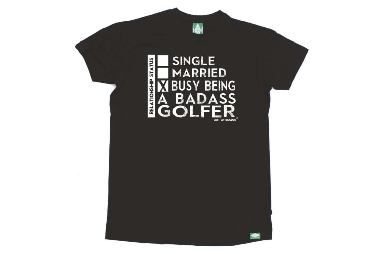 Out Of Bounds Golf Tee - Relationship Status Badass Golfer - (Large Black Mens T Shirt)
