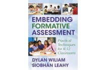 Embedding Formative Assessment - Practical Techniques for K-12 Classrooms