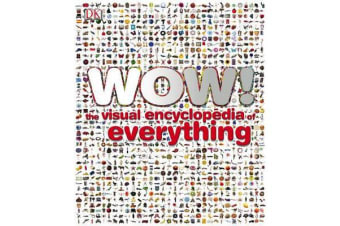 Wow! - The Visual Encyclopedia of Everything