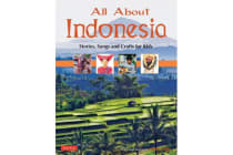All About Indonesia - Stories, Songs and Crafts for Kids
