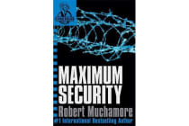 CHERUB: Maximum Security - Book 3