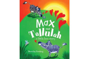 Max and Tallulah - A Little Love Story