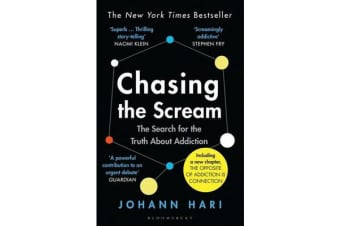 Chasing the Scream - The Search for the Truth About Addiction
