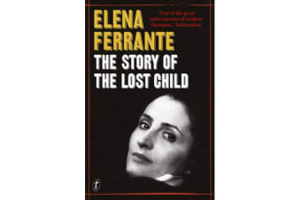 The Story of the Lost Child - The Neapolitan Novels, Book Four