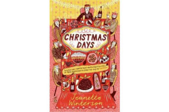 Christmas Days - 12 Stories and 12 Feasts for 12 Days